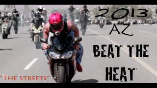 Beat the Heat 2013 STREETS