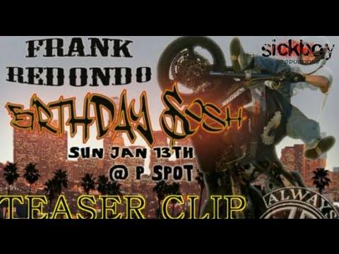 Frank Redondo Birthday Sesh TEASER